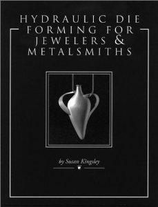 hydraulic die forming book by Susan Kingsley